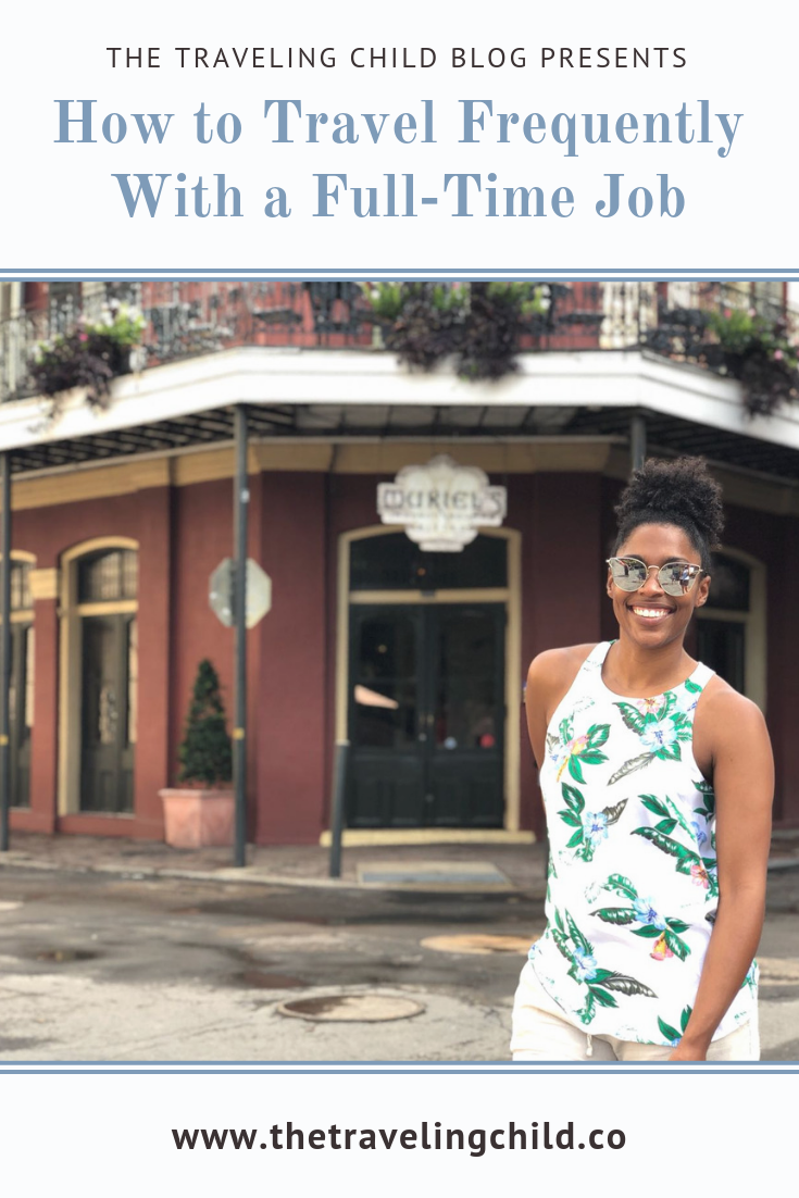I have a full time jobs with limited vacation days but travel 6-8 times a year! Here are tips on how to travel frequently with a full time job.